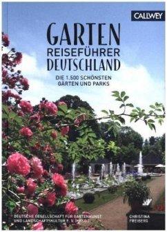 Gartenreiseführer Deutschland - Freiberg, Christina