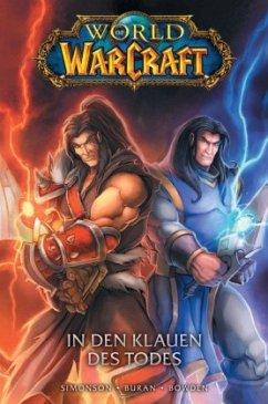 World of Warcraft - Graphic Novel - In den Klauen des Todes - Simonson, Walter;Bowden, Mike;Buran, Jon