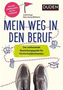 Duden Ratgeber - Mein Weg in den Beruf - Willmann, Hans-Georg; Engst, Judith