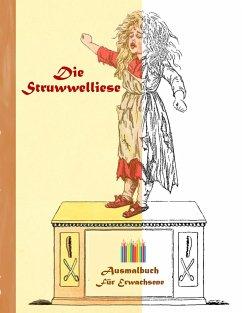 Die Struwwelliese (Ausmalbuch)