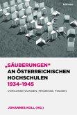 """""""Säuberungen"""" an österreichischen Hochschulen 1934-1945"""