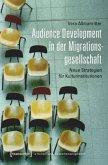 Audience Development in der Migrationsgesellschaft