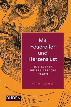 Mit Feuereifer und Herzenslust - Günther, Hartmut