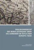 Der Reisebericht des Minas BzSkeanc über die Armenier im östlichen Europa (1830)