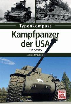 Kampfpanzer der USA - Lüdeke, Alexander