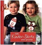 Coole Kinder-Shirts selbst gestalten, m. CD-ROM