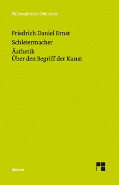Ästhetik - Schleiermacher, Friedrich Daniel Ernst