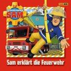 Feuerwehrmann Sam: Sam erklärt die Feuerwehr