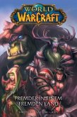 World of Warcraft - Graphic Novel 01 - Fremder in einem fremden Land