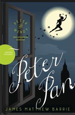 Peter Pan / Peter and Wendy (Zweisprachige Ausgabe) - Barrie, James Matthew