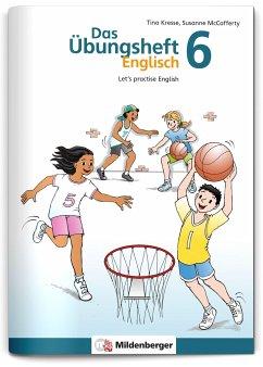 Das Übungsheft Englisch Bd.6 - Kresse, Tina;McCafferty, Susanne