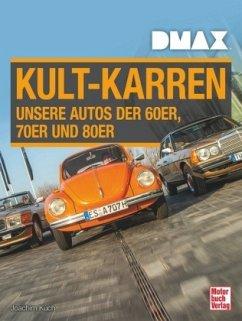 DMAX Kult-Karren - Kuch, Joachim