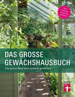 Das große Gewächshausbuch - Palmstierna, Inger; Gschwilm, Julia