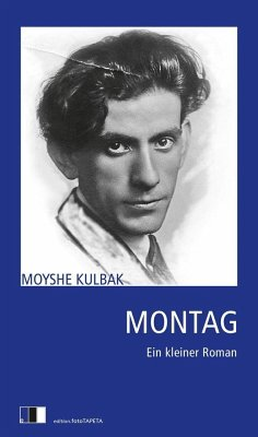 Montag - Kulbak, Moyshe