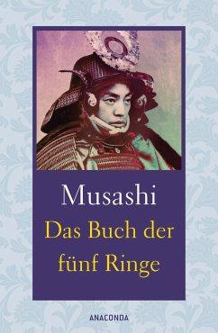Das Buch der fünf Ringe / Das Buch der mit der Kriegskunst verwandten Traditionen - Musashi, Miyamoto; Munenori, Yagyu