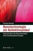 Nanotechnologie als Kollektivsymbol
