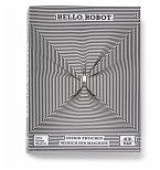 Hello, Robot