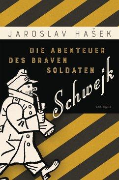 Die Abenteuer des braven Soldaten Schwejk - Hasek, Jaroslav