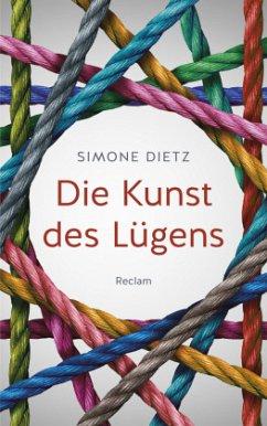 Die Kunst des Lügens - Dietz, Simone
