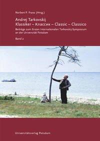 Andrej Tarkovskij: Klassiker – Классик – Classic – Classico