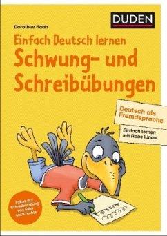 Einfach Deutsch lernen - Schwung- und Schreibüb...