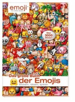 Das große Buch der Emojis: Stickern, Rätseln, S...