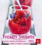 Frozen Sweets. Köstliche Eisdesserts (Mängelexemplar)