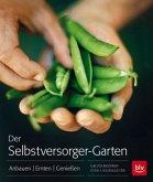 Der Selbstversorger-Garten (Mängelexemplar)
