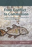 From Conflict to Communion - Including Common Prayer (eBook, PDF)