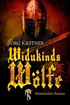 Widukinds Wölfe (eBook, ePUB) - Kastner, Jörg