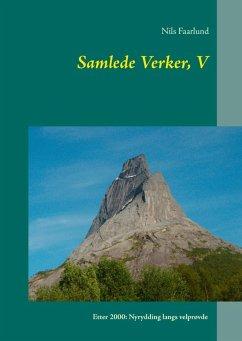 Samlede Verker, V (eBook, ePUB) - Faarlund, Nils