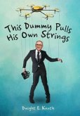 This Dummy Pulls His Own Strings