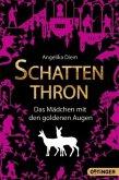 Das Mädchen mit den goldenen Augen / Schattenthron Bd.1
