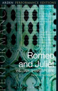 Romeo and Juliet: Arden Performance Editions - Shakespeare, William