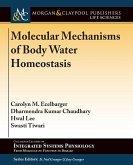 Molecular Mechanisms of Body Water Homeostasis