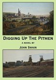 Digging Up The Pitmen