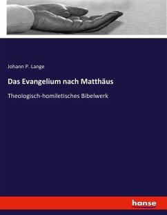 Das Evangelium nach Matthäus - Lange, Johann Peter