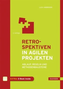 Retrospektiven in agilen Projekten - Andresen, Judith