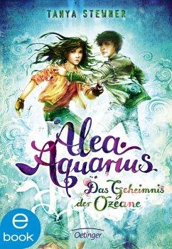 Das Geheimnis der Ozeane / Alea Aquarius Bd.3 (eBook, ePUB) - Stewner, Tanya
