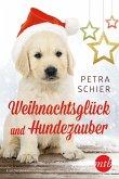 Weihnachtsglück und Hundezauber / Der Weihnachtshund Bd.10 (eBook, ePUB)