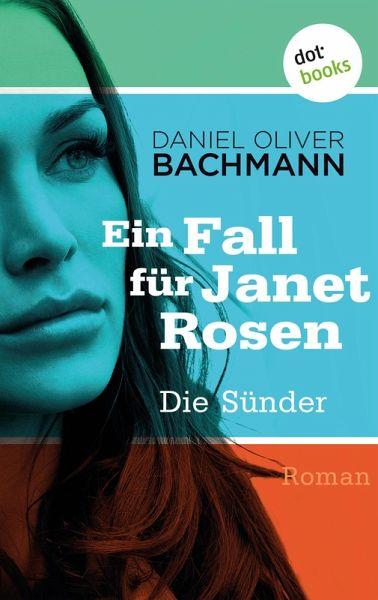 Die Sünder (eBook, ePUB) - Bachmann, Daniel Oliver