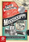 Die Mississippi-Bande (eBook, ePUB)