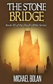 The Stone Bridge (The Devil's Bible) (eBook, ePUB)