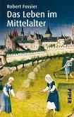 Das Leben im Mittelalter (eBook, ePUB)