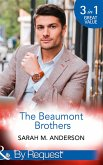 The Beaumont Brothers: Not the Boss's Baby (The Beaumont Heirs) / Tempted by a Cowboy (The Beaumont Heirs) / A Beaumont Christmas Wedding (The Beaumont Heirs) (Mills & Boon By Request) (eBook, ePUB)