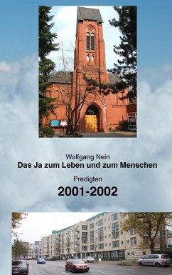 Das Ja zum Leben und zum Menschen, Band 5 - Nein, Wolfgang