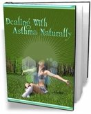 Dealing with asthma naturally (eBook, PDF)