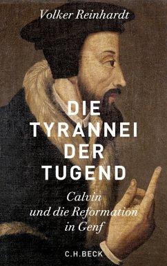 Die Tyrannei der Tugend (eBook, ePUB) - Reinhardt, Volker