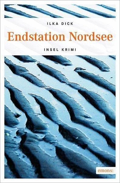 Endstation Nordsee - Dick, Ilka