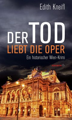 Der Tod liebt die Oper - Kneifl, Edith